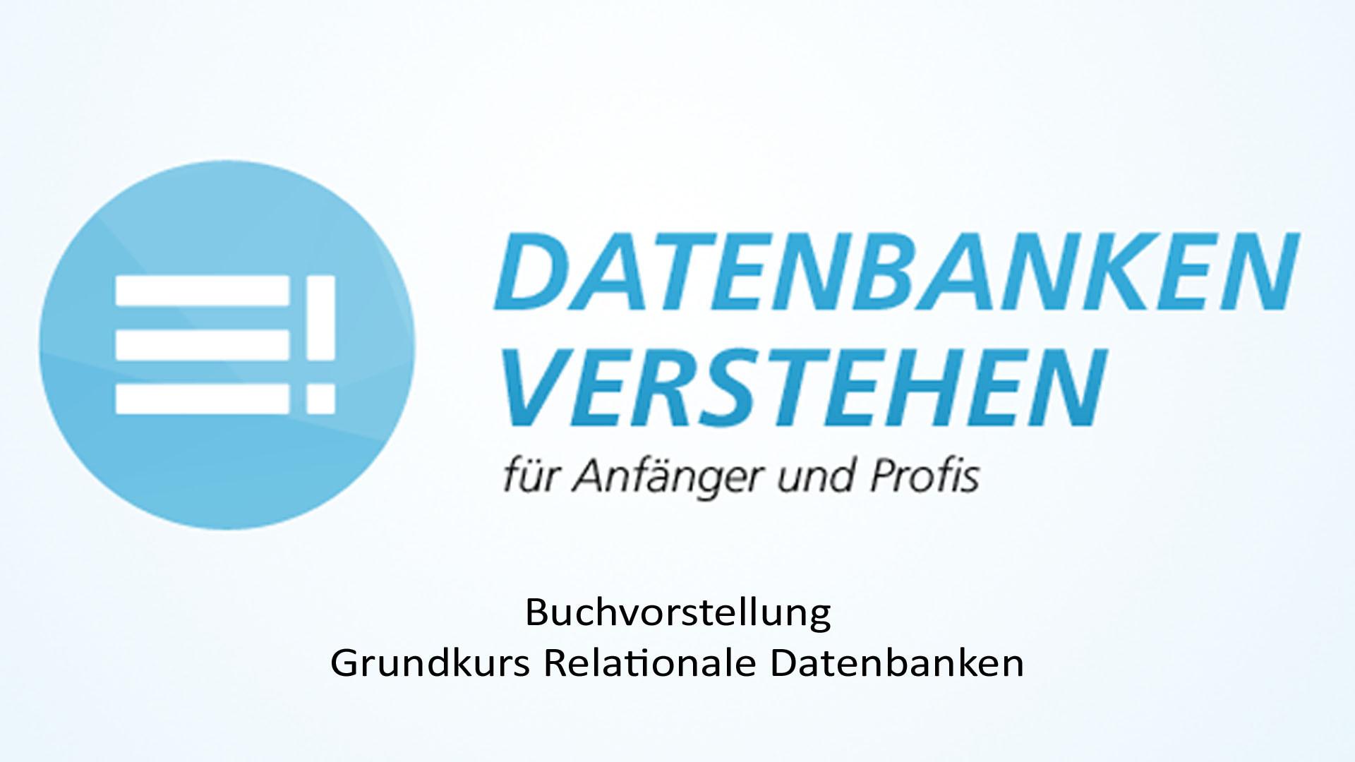 Grundkurs Relationale Datenbanken | Datenbank Blog