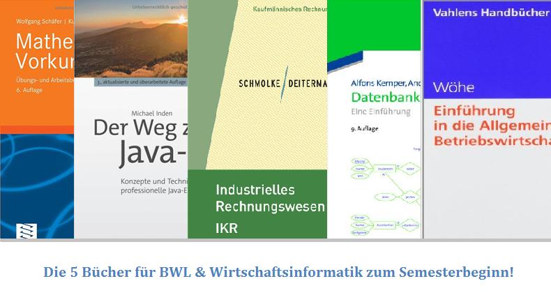 Die 5 Bücher für BWL & Wirtschaftsinformatik zum Semesterbeginn!   Datenbank Blog