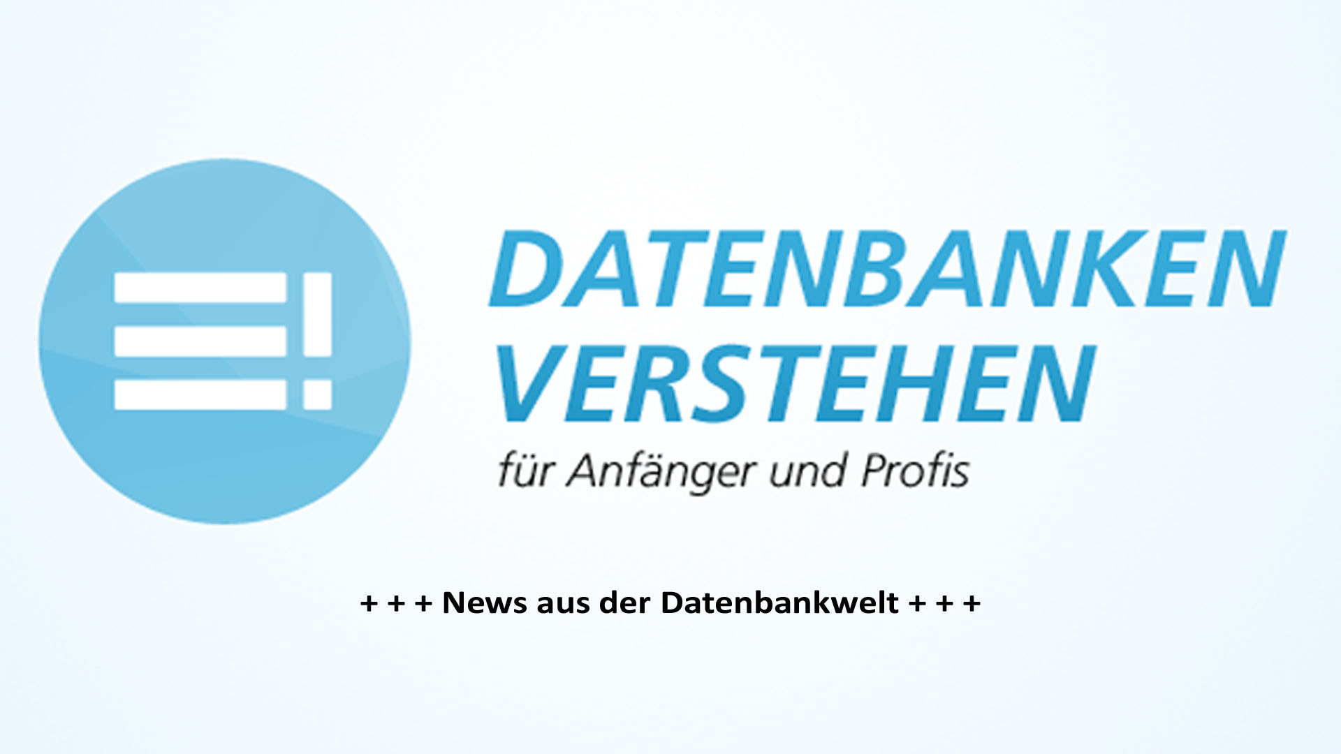 News aus der Datenbankwelt | Datenbank Blog