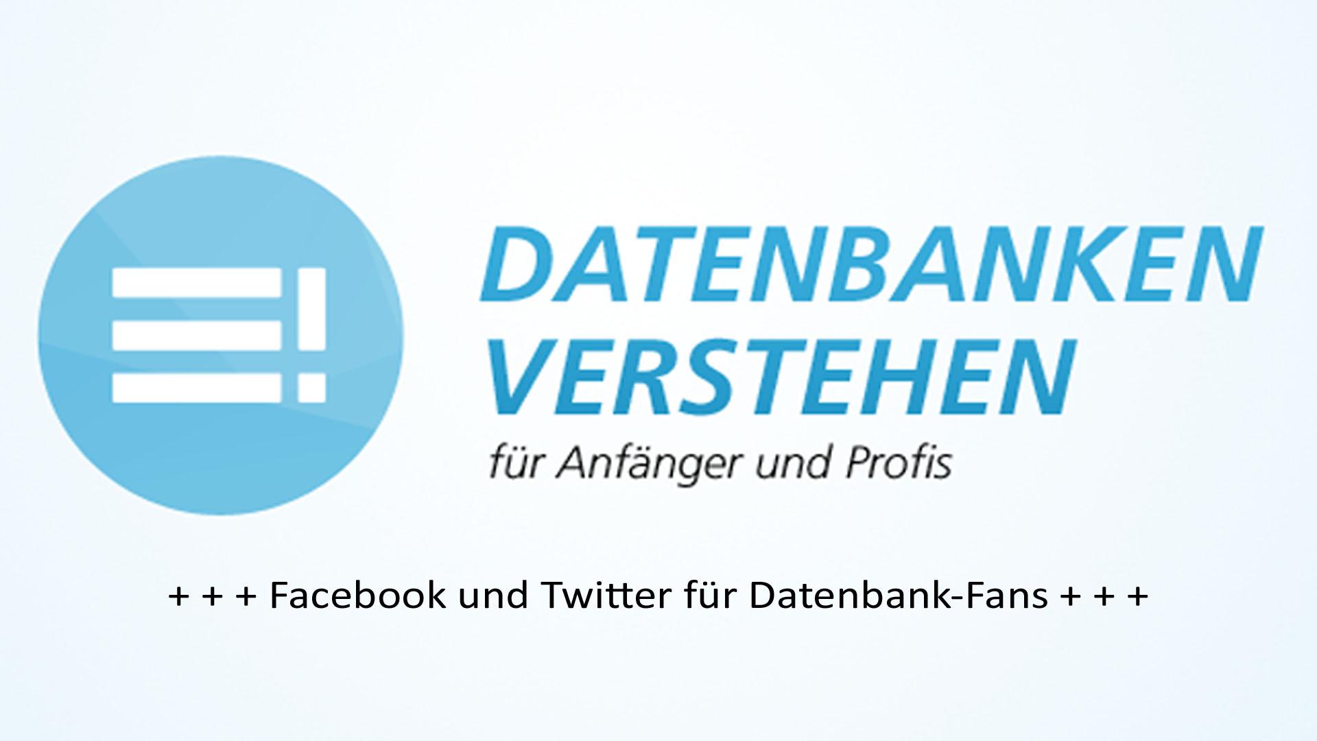 Facebook und Twitter für Datenbank-Fans   Datenbank Blog