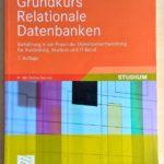 Grundkurs Relationale Datenbanken von René Steiner